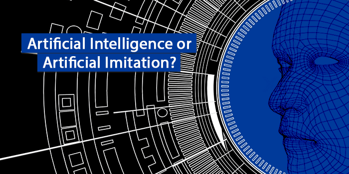 Artificial Intelligence or Artificial Imitation?