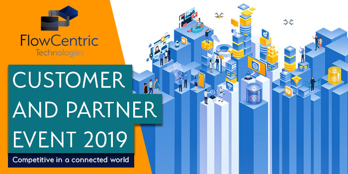 FlowCentric Technologies Customer and Partner Event 2019