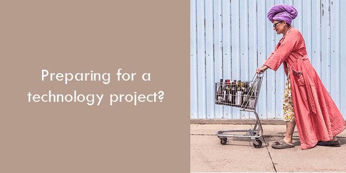 Preparing for a technology project