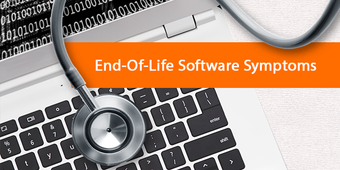 Symptoms of End-Of-Life Software